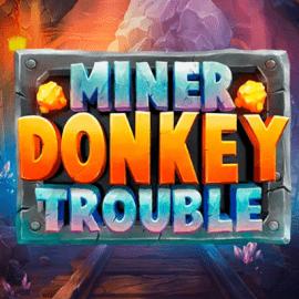 Miner Donkey Trouble Slot