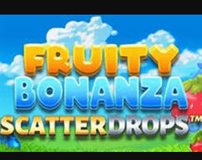 Fruity Bonanza Scatter Drops