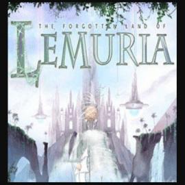 The Forgotten Land of Lemuria