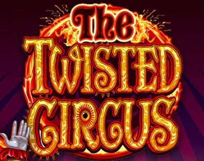 The Twisted Circus Slot